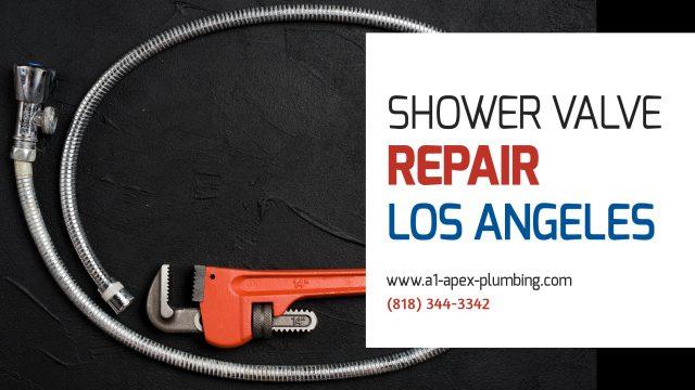 SHOWER VALVE PLUMBING REPAIR LOS ANGELES